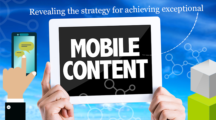 Revealing-the-strategy-for-achieving-exceptional-mobile-content